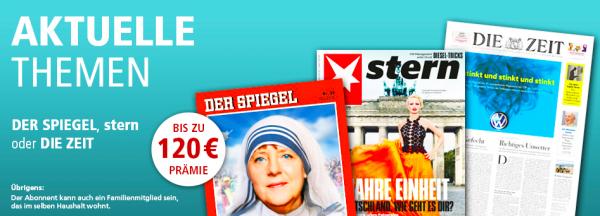 Spiegel, Zeit, Stern Prämienabo